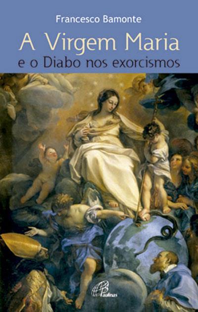 A-Virgem-Maria-e-o-Diabo-nos-Exorcismos